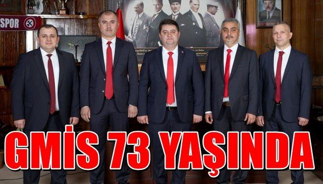 GMİS 73 YAŞINDA