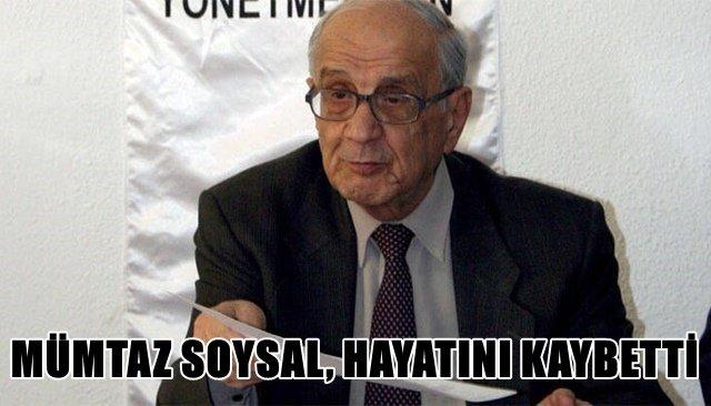 Mümtaz Soysal, hayatını kaybetti