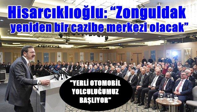 """Hisarcıklıoğlu: """"Zonguldak'yeniden bir cazibe merkezi olacak"""""""