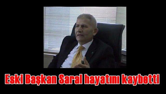 Kandilli Eski Belediye Başkanı Saral, hayata gözlerini yumdu