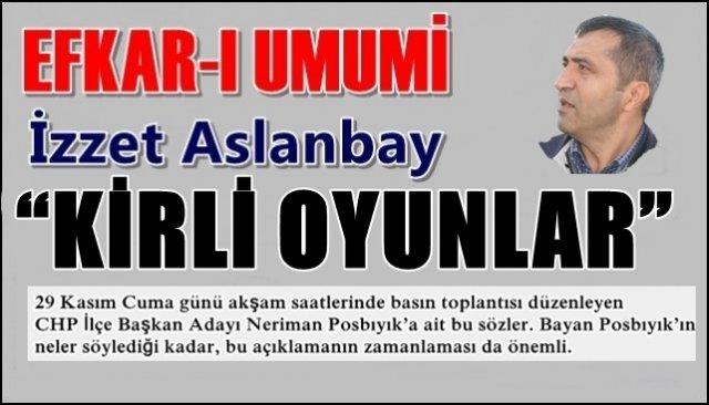 """""""KİRLİ OYUNLAR"""""""