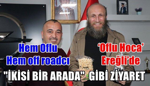 Oflu Hoca,Off Road yapmak için Ereğli^ye geldi