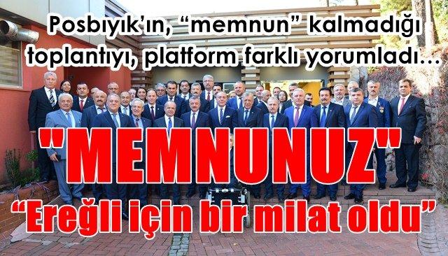 """Posbıyık'ın, """"memnun"""" kalmadığı toplantıyı platform farklı yorumladı…"""