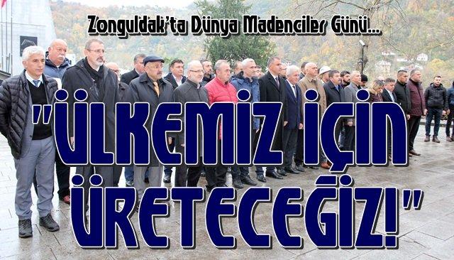"""""""ÜLKEMİZ İÇİN ÜRETECEĞİZ!"""""""