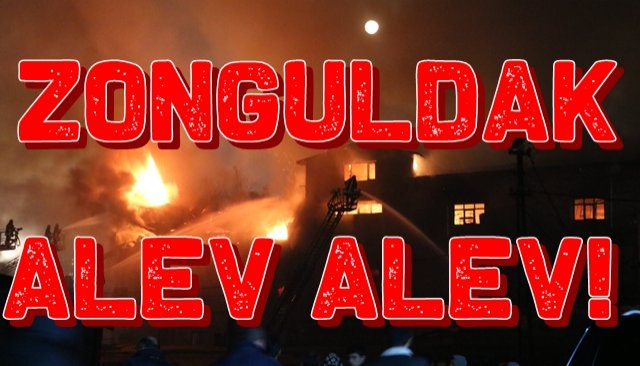 Zonguldak Alev Alev!