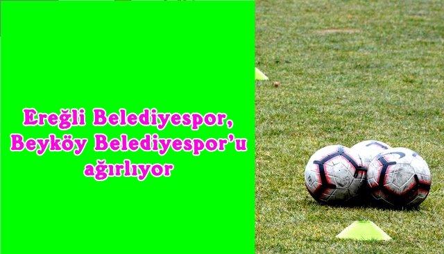 Belediyespor, Beyköy Belediyespor'u ağırlıyor