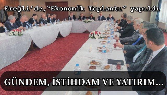 Vali Erdoğan Bektaş, Ereğli´de ekonomi toplantısına katıldı