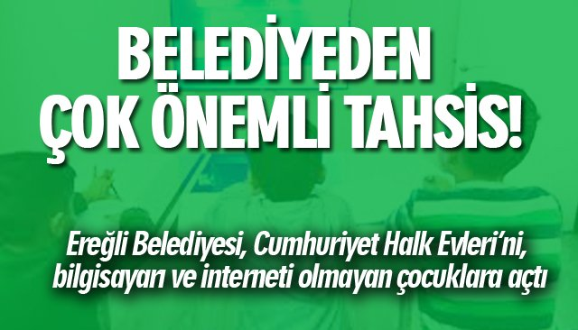 BELEDİYEDEN ÇOK ÖNEMLİ TAHSİS!