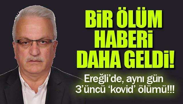 BİR ÖLÜM HABERİ DAHA GELDİ!