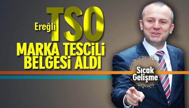TSO, MARKA TESCİLİ BELGESİ ALDI