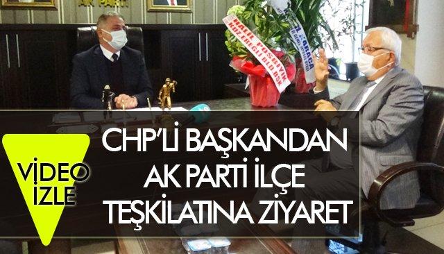 CHP'Lİ BAŞKANDAN AK PARTİ TEŞKİLATINA ZİYARET