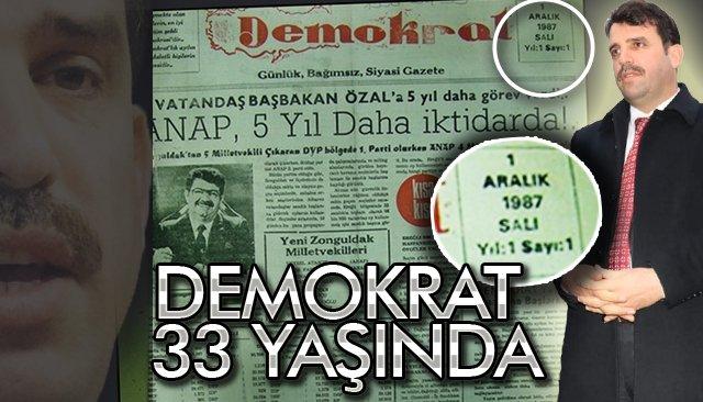 DEMOKRAT 33 YAŞINDA