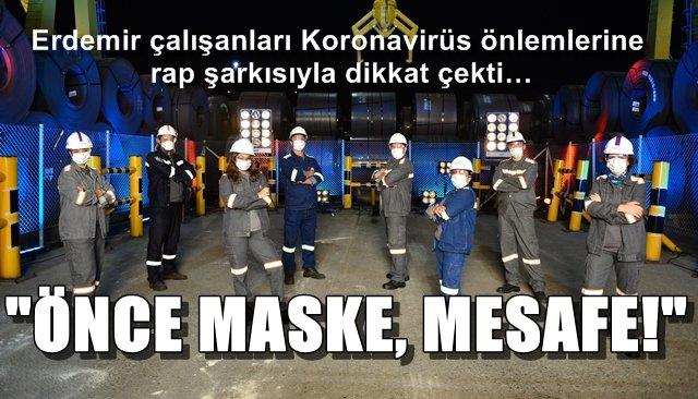 Erdemir çalışanları Koronavirüs önlemlerine rap şarkısıyla dikkat çekti…
