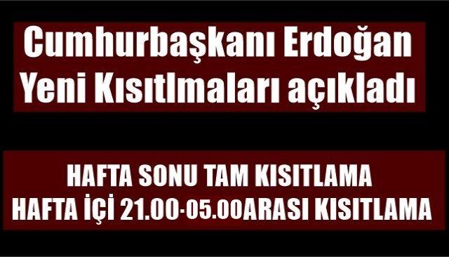 HAFTA SONU TAM KISITLAMA, HAFTA İÇİ 21.00-05.00 ARASI KISITLAMA