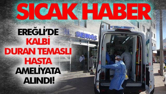 TEMASLI HASTA AMELİYATA ALINDI!