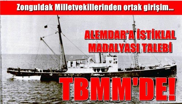 ALEMDAR'A İSTİKLAL MADALYASI TALEBİ TBMM'DE