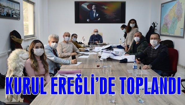 KURUL, EREĞLİ'DE TOPLANDI!