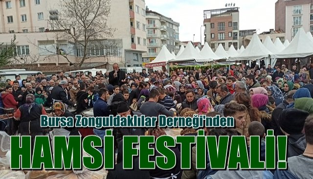 Bursa Zonguldaklılar Derneği´nden Hamsi Festivali