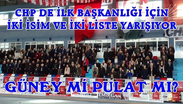 CHP İL BAŞKANINI SEÇİYOR