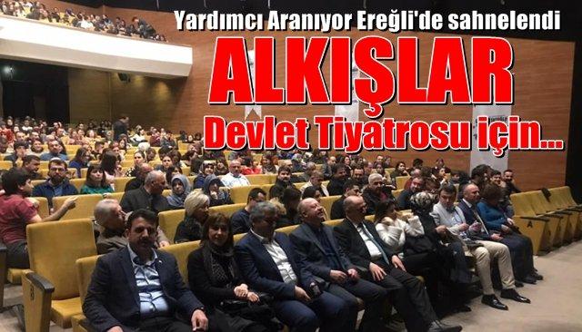 Devlet Tiyatroları perdelerini Ereğli'de açtı..