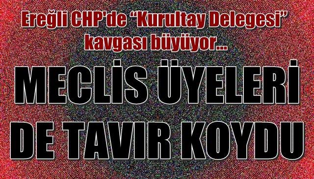 """Ereğli CHP'de """"Kurultay Delegesi"""" kavgası büyüyor…"""