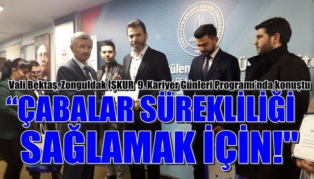 Vali Bektaş, Zonguldak İŞKUR  9. Kariyer Günleri Programı'nda konuştu