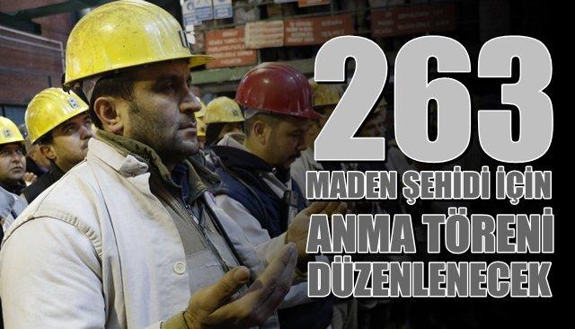 263 maden şehidi anılacak