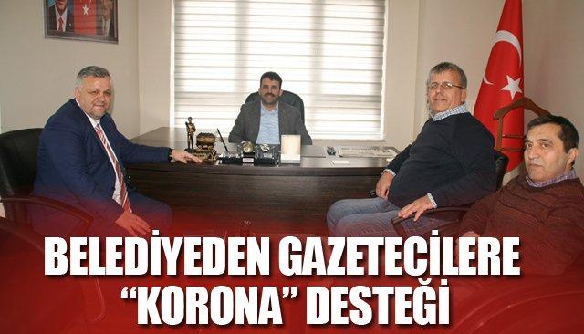 """BELEDİYEDEN GAZETECİLERE """"KORONA"""" DESTEĞİ"""