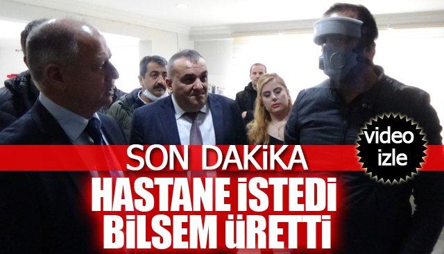 HASTANE İSTEDİ BİLSEM ÜRETTİ; TÜRKİYE DE ÖRNEĞİ YOK!!!