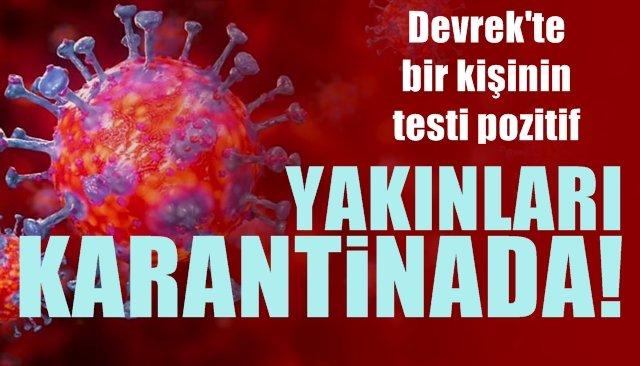 Korona virüs testi pozitif çıkan hastanın yakınları  karantinada