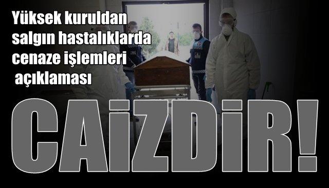 Yüksek kuruldan salgın hastalıklarda cenaze işlemleri açıklaması