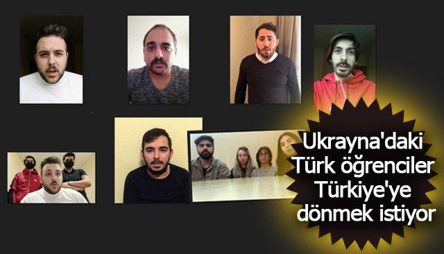 Ukrayna´daki Türk öğrenciler Türkiye´ye dönmek istiyor