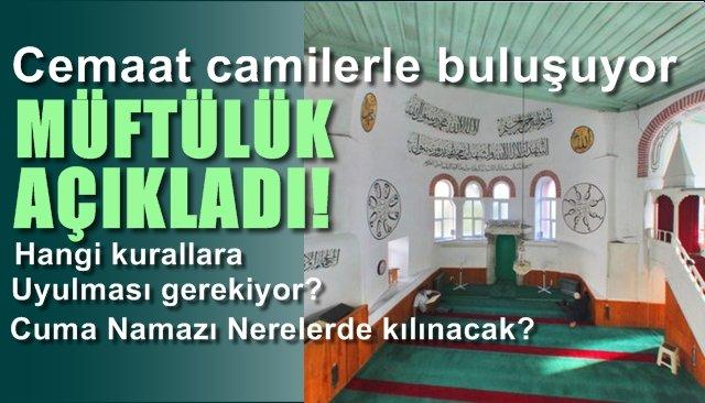 Camiler Cemaatle buluşuyor... Müftülük uyulması gereken kuralları açıkladı