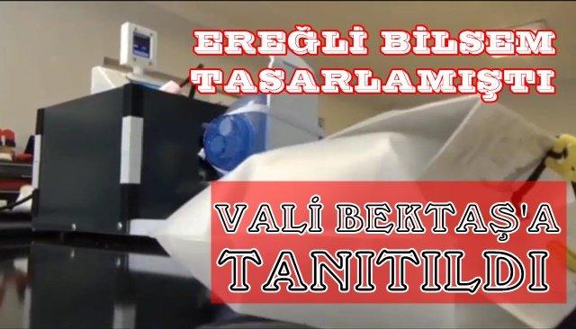 EREĞLİ BİLSEM'İN TASARLADIĞI VENTİLATÖR VALİ BEKTAŞ'A TANITILDI