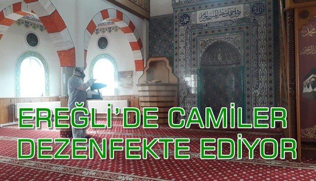EREĞLİ'DE CAMİLER DEZENFEKTE EDİYOR