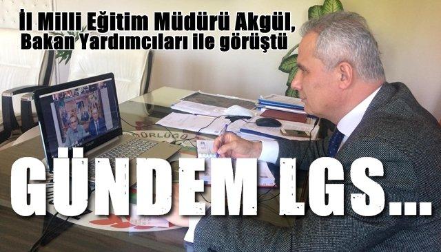 İl Milli Eğitim Müdürü Akgül, Bakan Yardımcıları ile görüştü... Gündem LGS