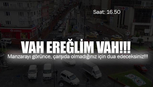 ZATEN YOĞUNDU; YAĞMUR YAĞDI FELÇ OLDU!!!