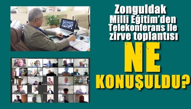 Zonguldak Milli Eğitim'den Telekonferans ile zirve toplantısı