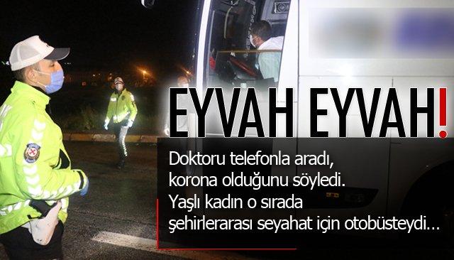EYVAH EYVAH! POZİTİF OLDUĞUNU OTOBÜSTE ÖĞRENDİ...