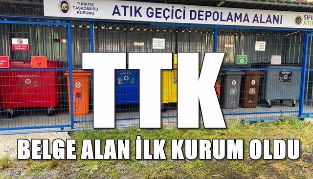 TTK, sıfır atık belgesi aldı