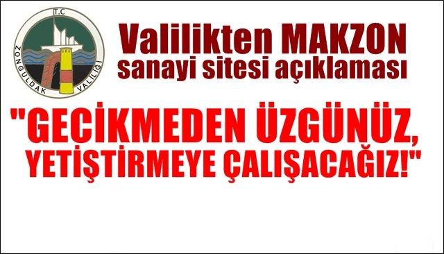 """Valilikten  MAKZON açıklaması... """"GECİKMEDEN ÜZGÜNÜZ, YETİŞTİRMEYE ÇALIŞACAĞIZ!"""""""