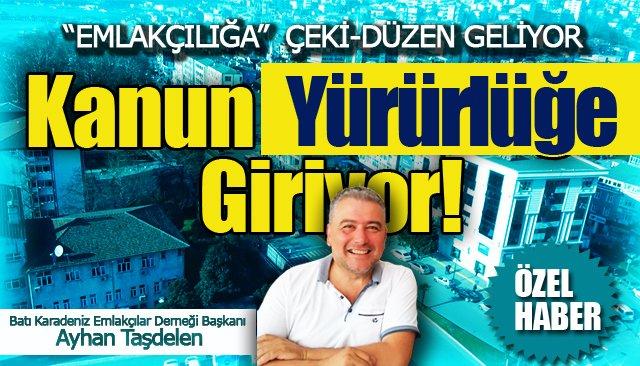 """""""EMLAKÇILIĞA"""" ÇEKİ-DÜZEN GELİYOR!"""