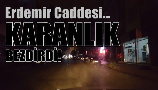 Erdemir Caddesi çok karanlık oldu