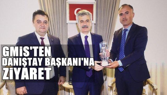 GMİS'ten Danıştay Başkanı'na ziyaret