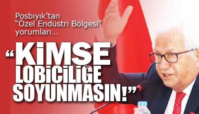 """KİMSE LOBİCİLİĞE SOYUNMASIN!"""