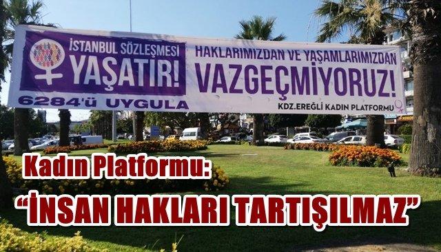 Ereğli Kadın Platformu İstanbul Sözleşmesi'ni savundu