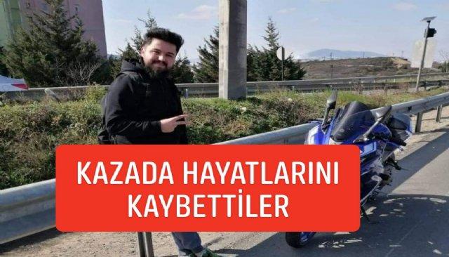 İSTANBULDA YAŞANAN KAZADA HAYATLARINI KAYBETTILER