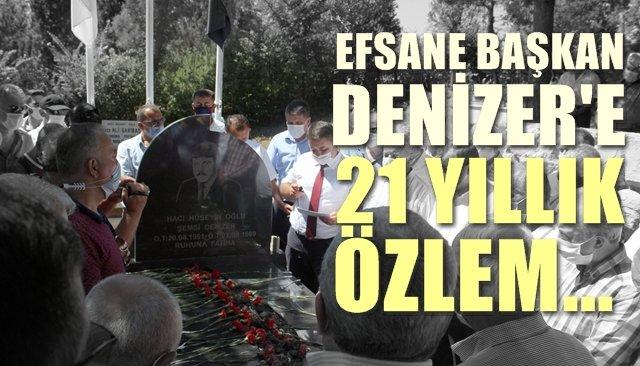 ŞEMSİ DENİZER, KABRİ BAŞINDA ANILDI