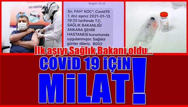 COVİD 19 İÇİN MİLAT!