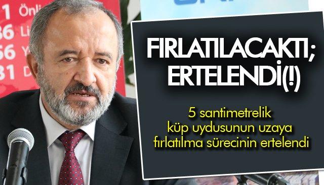 FIRLATILACAKTI; ERTELENDİ(!)